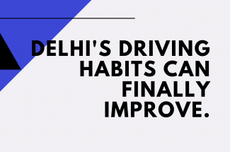 Thumbnail for the post titled: With the on the spot fines in place, Delhi's driving habits can finally improve.