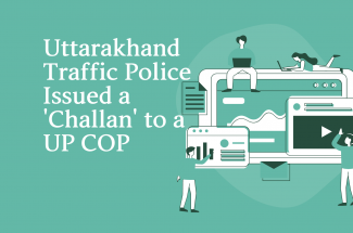 Uttarakhand Traffic Police Issue a 'Challan' to a UP cop for using sirens on his personal vehicle.