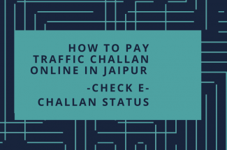 HOW TO PAY TRAFFIC CHALLAN ONLINE IN JAIPUR – CHECK E-CHALLAN STATUS