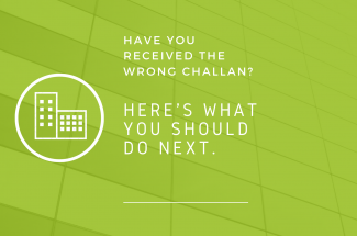 Have you received the wrong challan? Here's what you should do next.
