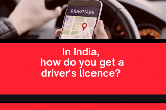 In India, how do you get a driver's licence?
