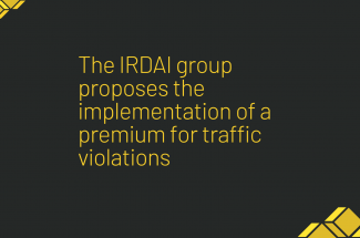 The IRDAI group proposes the implementation of a premium for traffic violations.