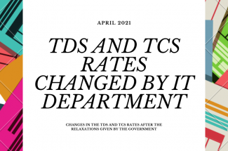 Thumbnail for the post titled: TDS AND TCS RATES ON VARIOUS PAYMENTS EFFECTIVE FROM APRIL 2021