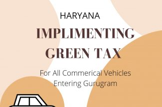Thumbnail for the post titled: HARYANA PLANS GREEN TAX FOR COMMERCIAL VEHICLES IN GURUGRAM