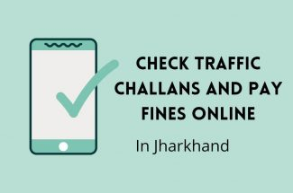 Thumbnail for the post titled: CHECK TRAFFIC CHALLAN AND PAY FINES ONLINE IN JHARKHAND