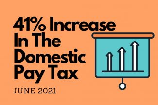 Thumbnail for the post titled: 41% INCREASE IN THE DOMESTIC PAY TAX IN JUNE