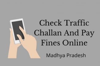 Thumbnail for the post titled: CHECK TRAFFIC CHALLAN AND PAY FINES ONLINE IN MADHYA PRADESH