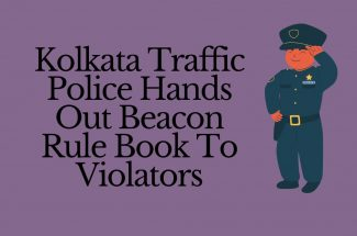 Thumbnail for the post titled: KOLKATA TRAFFIC POLICE HANDS OUT BEACON RULE BOOKS TO VIOLATORS