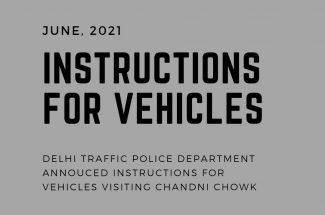 Thumbnail for the post titled: DELHI TRAFFIC POLICE ANNOUNCES INSTRUCTION FOR VEHICLES VISITING CHANDNI CHOWK