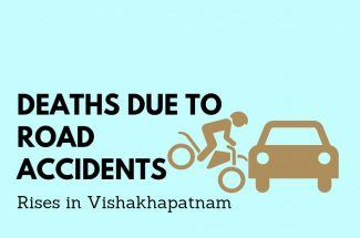 Thumbnail for the post titled: DEATHS DUE TO ROAD ACCIDENTS RISES IN VISHAKHAPATNAM
