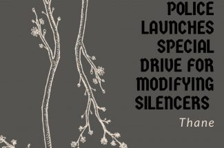 Thumbnail for the post titled: POLICE LAUNCHES SPECIAL DRIVE FOR MODIFYING SILENCERS IN THANE