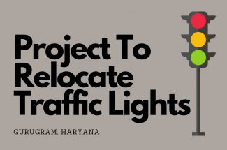 Thumbnail for the post titled: PROJECT TO SHIFT THE TRAFFIC LIGHTS IN GURUGRAM