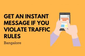 Thumbnail for the post titled: GET AN INSTANT SMS IF YOU VIOLATE TRAFFIC RULES IN BANGALORE