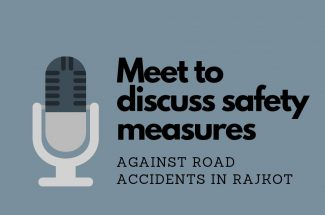 Thumbnail for the post titled: MEET TO DISCUSS SAFETY MEASURES AGAINST ROAD ACCIDENTS IN RAJKOT