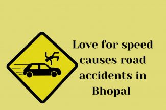 Thumbnail for the post titled: LOVE FOR SPEED CAUSES ROAD ACCIDENTS IN BHOPAL