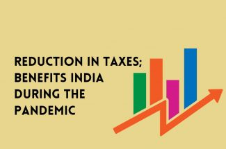 Thumbnail for the post titled: REDUCTION IN TAXES; BENEFITS INDIA DURING PANDEMIC