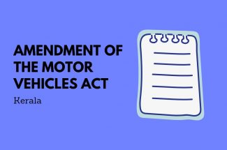 Thumbnail for the post titled: AMENDMENT OF THE MOTOR VEHICLES ACT IN KERALA