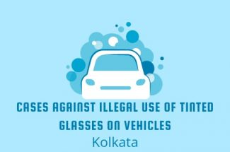 Thumbnail for the post titled: CASES AGAINST ILLEGAL USE OF TINTED GLASSES ON VEHICLES IN KOLKATA