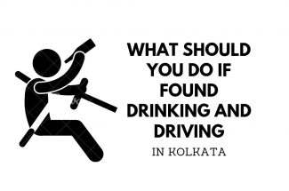Thumbnail for the post titled: WHAT SHOULD YOU DO IF FOUND DRINKING AND DRIVING IN KOLKATA
