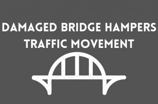 Thumbnail for the post titled: DAMAGED BRIDGE HAMPERS TRAFFIC MOVEMENT