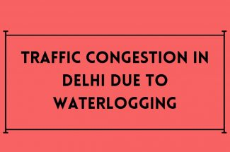 Thumbnail for the post titled: TRAFFIC CONGESTION IN DELHI DUE TO WATERLOGGING