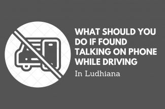 Thumbnail for the post titled: WHAT SHOULD YOU DO IF FOUND TALKING ON THE PHONE WHILE DRIVING IN LUDHIANA?