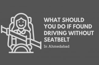 Thumbnail for the post titled: WHAT SHOULD YOU DO IF FOUND DRIVING WITHOUT SEATBELTS IN AHMEDABAD?