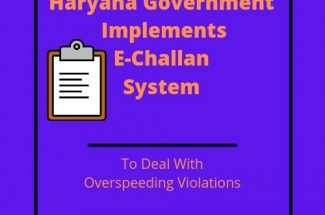 Thumbnail for the post titled: Haryana Government to Implement E-Challan System For Overspeeding