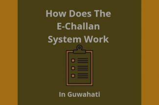 Thumbnail for the post titled: How Does The E-Challan System Work In Guwahati